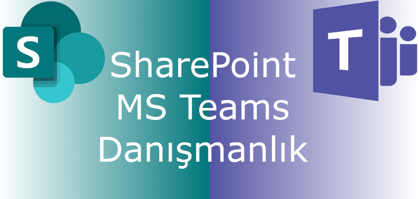 SharePoint & Microsoft Teams Danışmanlık